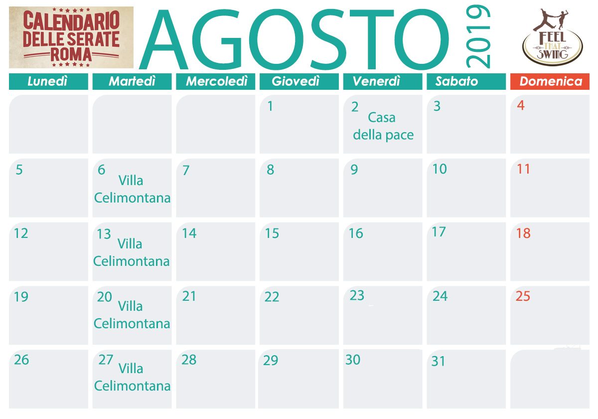 Agosto Calendario.Calendario Serate A Roma Feel That Swing Scuola Di Ballo